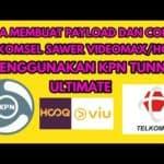 Daftar Config KPN Tunnel Videomax Telkomsel Aktif Work 100%