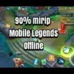 10 Game Mirip Mobile Legends Offline Terbaik dan Paling Ringan Karena Ukuran Kecil