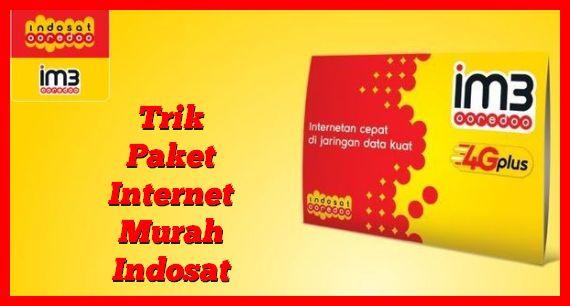 trik paket internet murah Indosat