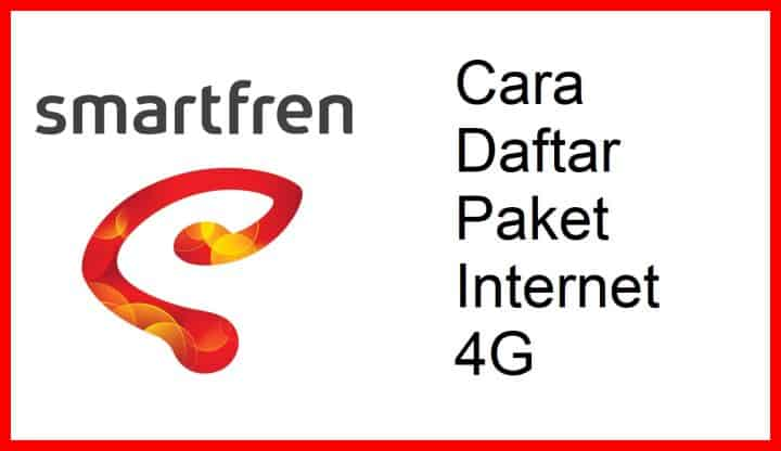 Cara Daftar Paket Internet Smartfren 4G Paling Mudah dan Cepat